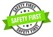 Safety First Label. Safety First Green Band Sign. Safety First poster