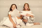 Girls Happy Best Friends Or Siblings In Cute Stylish Pajamas With Pillows Sleepover Party. Sisters P poster