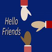 Different Races Friends Greet Each Other. Men Hold Out Their Arms Towards. Text - Hello Friend. Conc poster