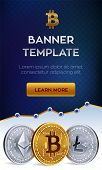 Cryptocurrency Editable Banner Template. Bitcoin, Ethereum, Litecoin. 3d Isometric Physical Coins. G poster
