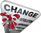 A thermometer marked Change measures the amount of changing and self improvement you successfully re