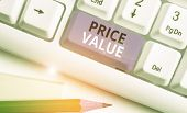Handwriting Text Price Value. Concept Meaning The Price Of A Product Based On What Customers Think O poster