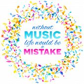 Colorful Music Quote Notes Background. Vector Illustration poster