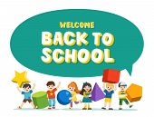 Welcome Back To School. Children With Simple Geometry Forms. Different Geometric Shape. Educational  poster