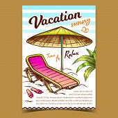 Vacation Sunny Beach Advertising Banner Vector. Beach Chair With Umbrella And Slippers. Relaxation P poster