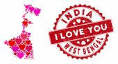 Love Mosaic West Bengal State Map And Corroded Stamp Seal With I Love You Badge. West Bengal State M poster