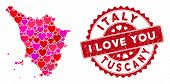 Love Collage Tuscany Region Map And Distressed Stamp Seal With I Love You Badge. Tuscany Region Map  poster