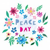 International Day Of Peace- Template Poster, Banner. Concept Illustration With  Flowers, Dove Of Pea poster