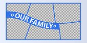 Collage Of Photo Frames Vector Illustration, Background. Sign Our Family With A Set Empty Photo Fram poster