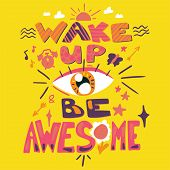 Success Secret - Wake Up And Be Awesome. Motivation And Inspiration Slogan. Inspire Poster For Start poster