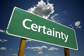 Certainty Road Sign