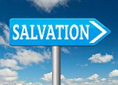 stock photo of jesus sign  - salvation trust in jesus and god to be rescued save your soul road sign with text and word  - JPG