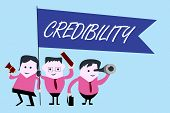 Writing Note Showing Credibility. Business Photo Showcasing Quality Of Being Convincing Trusted Cred poster