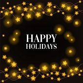 Happy Holidays Phrase On Black Background In A Frame Of Gold Star Glowing Holiday Lights. Holiday Ca poster