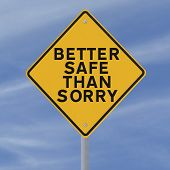 stock photo of saying sorry  - A road sign indicating a safety reminder or saying  - JPG