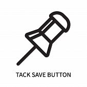 Tack Save Button Icon Isolated On White Background. Tack Save Button Icon Simple Sign. Tack Save But poster