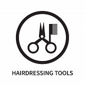 Hairdressing Tools Icon Isolated On White Background. Hairdressing Tools Icon Simple Sign. Hairdress poster
