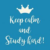 Blue Keep Calm And Study Hard Greeting Card poster