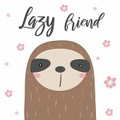 Sloths Card, Postcard With Flowers, White Background, Lazy Friend Quote. poster