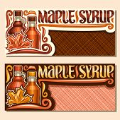 Vector Banners For Maple Syrup With Copy Space, Brochure With 2 Different Bottles With Sweet Syrup A poster