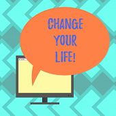 Text Sign Showing Change Your Life. Conceptual Photo Set Life Goals And Reward Yourself When You Ach poster