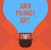 Handwriting Text Writing Data Privacy Day. Concept Meaning Date In January To Raise Awareness And Pr poster