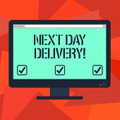Word Writing Text Next Day Delivery. Business Concept For Service Allows You Have Goods Delivered Da poster