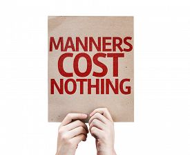picture of table manners  - Manners Cost Nothing card isolated on white background - JPG