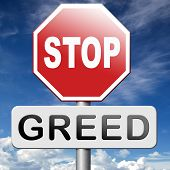 picture of  greed  - stop greed fair trade solidarity before it - JPG