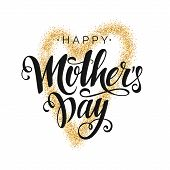 Happy Mothers Day Vector Black Script Lettering On White Background With Gold  Heart. Hand Written D poster