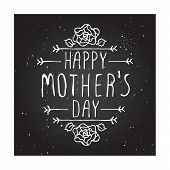 picture of happy day  - Happy mothers day card with rose flowers and handlettering element on chalkboard background - JPG