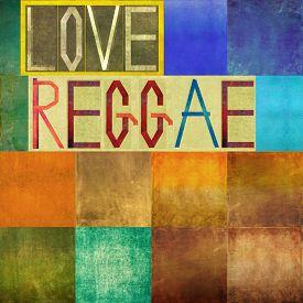 stock photo of reggae  - Love Reggae - JPG