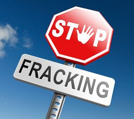 pic of banned  - stop fracking ban shale gas and hydraulic or hydrofracking - JPG