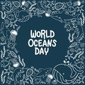 World Oceans Day. Outline Vector Of Marine Life In The Ocean With Doodle Style For Celebration Dedic poster
