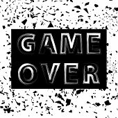 Grunge Game Over Sign. Gaming Concept. Video Game Screen. Typography Design Poster With Lettering poster
