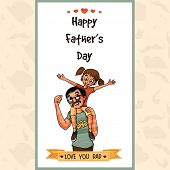 image of father daughter  - Beautiful greeting card design with happy father and daughter - JPG