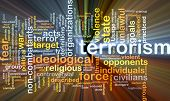 pic of war terror  - Background concept wordcloud illustration of terrorism glowing light - JPG