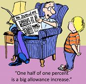 stock photo of fraction  - Cartoon of father saying to son that one half of one percent is a big allowance increase - JPG