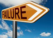 picture of disappointment  - big failure road sign arrow ends in disaster fail exam test or other attempt failing examination is a disappointment  - JPG