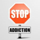 foto of crack addiction  - detailed illustration of a red stop Addiction sign - JPG