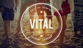 Vital Vitality Live Critical Active Essential Important Concept poster