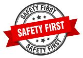 Safety First Label. Safety First Red Band Sign. Safety First poster