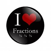 stock photo of fraction  - I Love Fractions button A black and red button with word Fractions and some fractions and a heart isolated on a white background - JPG