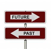 image of past future  - Future versus Past Red and white street signs with words Future and Past isolated on white - JPG