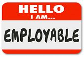 picture of experiments  - Hello I Am Employable words on nametag sticker to show you are qualified with good experience - JPG