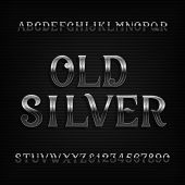 Old Silver Alphabet Font. Vintage Rusted Metal Letters And Numbers. Stock Vector Typeset For Your De poster