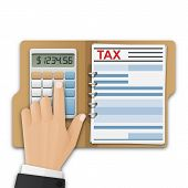 Opened Folder With Tax Form, And The Mans Hand, Count Taxes On The Calculator. Tax Calculation, Pay poster