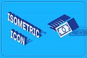 Isometric Fast Payments Icon Isolated On Blue Background. Fast Money Transfer Payment. Financial Ser poster