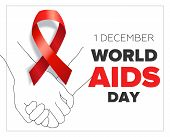 White Poster For 1 December Worlds Aids Day With Red Ribbon And Helping Hands, Symbolising The Solid poster