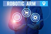 Handwriting Text Writing Robotic Arm. Concept Meaning Programmable Mechanical Arm With Similar Funct poster
